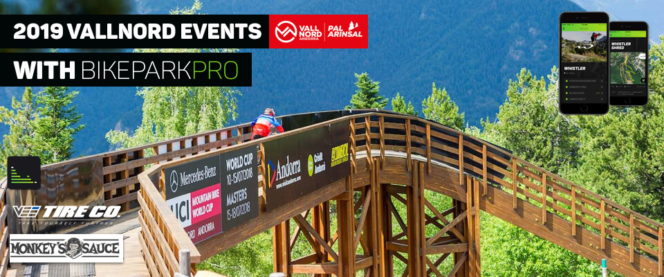 BikeParkPRO Events at Vallnord - BikeParkPRO Events at Vallnord