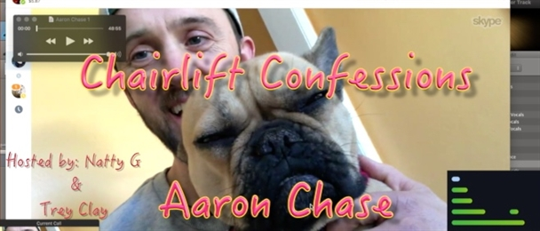 Aaron Chase - Chairlift Confessions