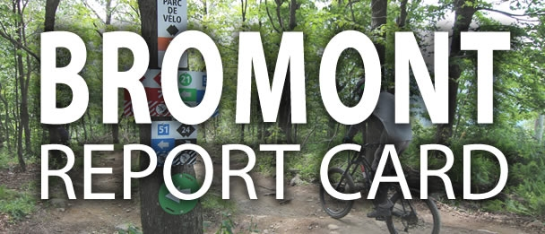 Bromont Report Card
