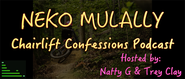 Chairlift Confessions Neko Mulally