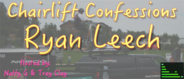 Chairlift Confessions Ryan Leech