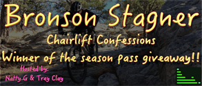 Chairlift Confessions Bronson Stagner