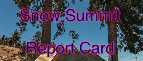 WBP Report Card: Snow Summit