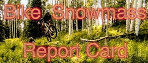 WBP Report Card: Bike Snowmass